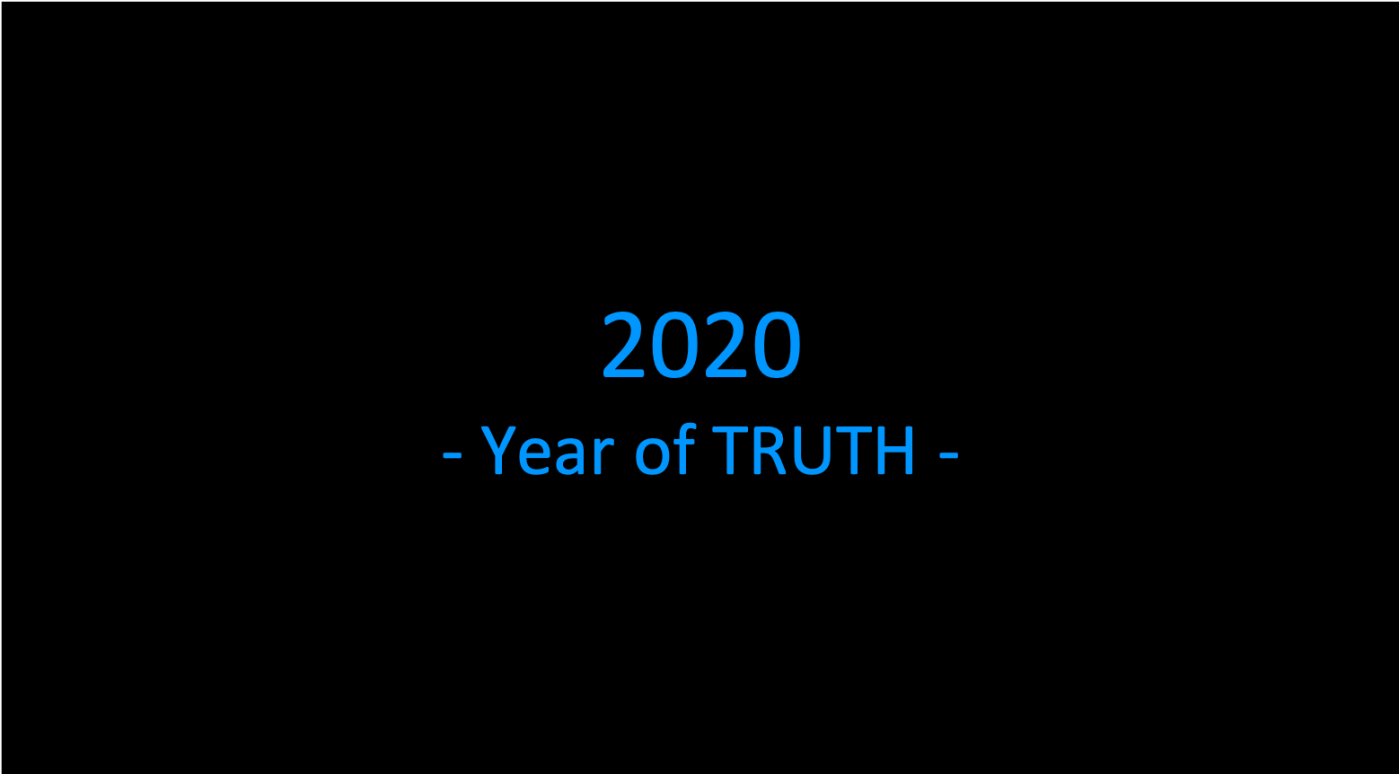 2020 Year of Truth